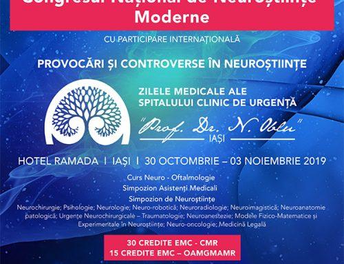 """Congresul Național de Neuroștiințe Moderne cu Participare Internațională – """"Provocări și controverse în neuroștiințe"""", Iași, 30 Octombrie – 03 Noiembrie 2019"""