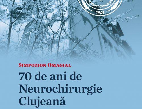 Simpozion Omagial – 70 de ani de Neurochirurgie Clujeană