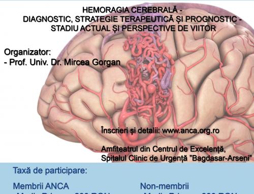 Curs de Educație Medicală Continuă – Hemoragia Cerebrală – Diagnostic, Strategie Terapeutică și Prognostic – Stadiu Actual și Perspective de Viitor