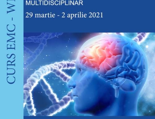 Curs de Educație Medicală Continuă – 29 martie – 2 aprilie 2021